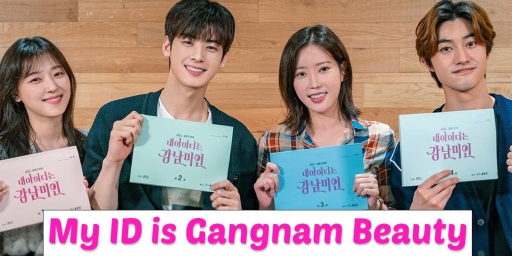 Drama Coreano My ID is Gangnam Beauty e seu elenco